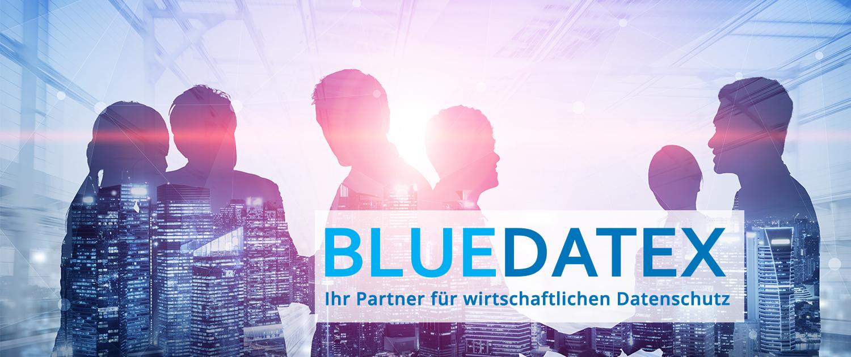 BLUEDATEX - Ihr Partner für wirtschaftlichen Datenschutz